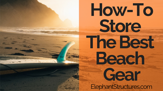 How To The Best Beach Gear